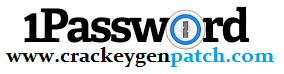 1Password Crack With Keygen 2021 [Latest] Free Download
